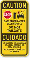 Gate Closes After Each Vehicle Caution Sign
