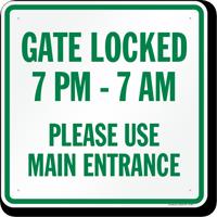 Gate Locked Please Use Main Entrance Sign