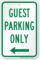 Guest Parking Only Left Arrow Sign