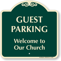 Guest Parking Welcome To Our Church Sign