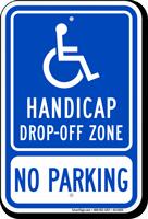 Handicap Drop Off Zone No Parking Sign