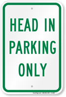 Head in Parking Only Aluminum Reserved Parking Sign