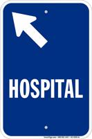 Hospital Diagonal Left Arrow Entrance Sign
