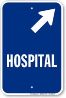 Hospital Diagonal Right Arrow Entrance Sign
