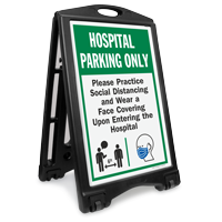 Hospital Parking Only Practice Social Distancing and Wear a Face Covering Upon Entering BigBoss A-Frame Portable Sidewalk Sign