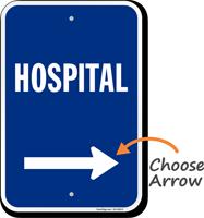 Hospital Right Arrow Entrance Sign