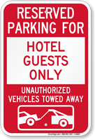 Reserved Parking For Hotel Guests Only Sign
