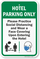 Hotel Parking Only Practice Social Distancing and Wear a Face Covering Upon Entering Hotel Parking Sign