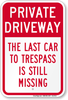 Humorous Private Driveway Sign