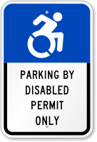 Parking By Disabled Permit Only ISA Symbol Sign
