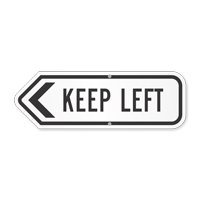 Keep Left Directional Sign