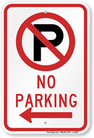 No Parking Sign (with left arrow symbol )