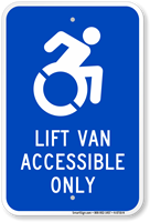 Lift Van Accessible Only ISA Sign