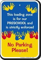 Loading Zone For Preschool Sign