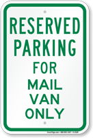 Novelty Parking Reserved For Mail Van Only Sign