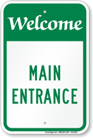 Main Entrance Welcome Sign