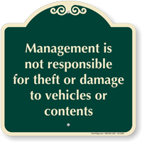 Management Not Responsible For Theft Signature Sign