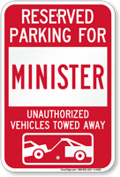 Reserved Parking For Minister Vehicles Tow Away Sign