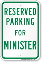 Novelty Parking Space Reserved For Minister Sign