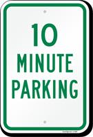 Ten Minute Parking Sign
