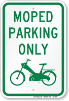Moped Parking Only, Reserved Parking Sign