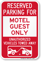 Reserved Parking For Motel Guest Only Sign