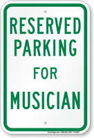 Novelty Parking Space Reserved For Musician Sign