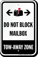 Do Not Block Mailbox Tow-Away Zone Bidirectional Sign