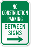 No Construction Parking Right Arrow Between Sign