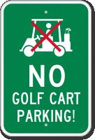 No Golf Cart Parking Sign