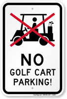 No Golf Cart Parking Rules Sign