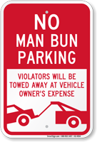 No Man Bun Funny Parking Sign