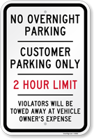 Customer Parking Only, 2 Hour Limit Sign