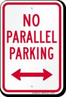 No Parallel Parking, Bidirectional Arrow Sign
