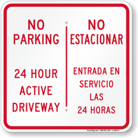 No Parking 24 Hour Active Driveway Bilingual Sign