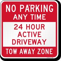No Parking, 24 Hour Active Driveway Sign