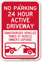 No Parking, Active Driveway, Vehicles Towed Sign