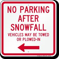 No Parking After Snowfall, Left Arrow Sign