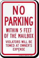 No Parking Around Mailbox, Violators Towed Sign