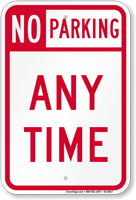 No Parking At Any Time Sign