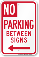 No Parking Between Signs, Left Arrow