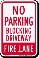 No Parking, Blocking Driveway, Fire Lane Sign