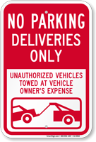 No Parking, Deliveries Only Sign