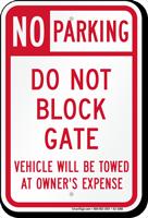 No Parking, Do Not Block Gate Sign
