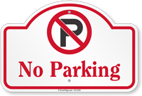 No Parking Dome Top Sign