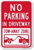 No Parking - In Driveway, Tow Away Sign