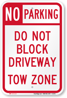 No Parking - Do Not Block Driveway Sign
