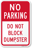 No Parking - Do Not Block Dumpster Sign