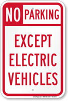 No Parking Except Electric Vehicles Sign