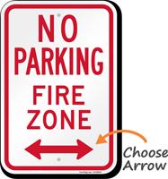 No Parking, Fire Zone, Bidirectional Arrow Sign